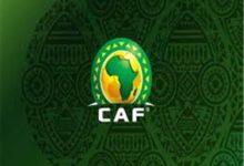صورة تعديل جديد في المسابقات التابعة لدي الاتحاد الإفريقي لكرة القدم