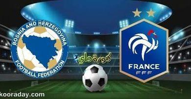 صورة موعد مباراة فرنسا والبوسنة والهرسك والقنوات الناقلة